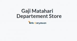 Gaji Karyawan Matahari Departement Store