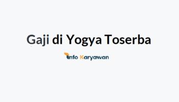 Gaji Karyawan Yogya Toserba