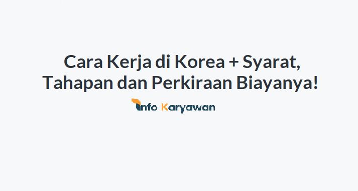 Cara Kerja di Korea