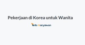 Pekerjaan di Korea untuk Wanita